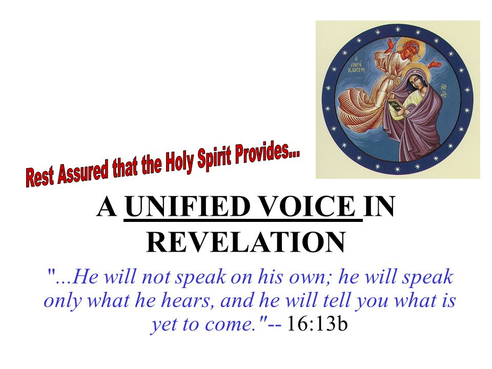 A UNIFIED VOICE IN REVELATION