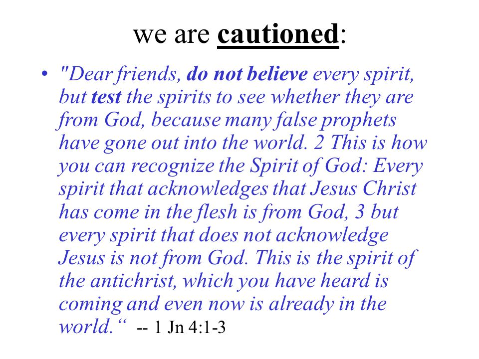 we are cautioned: