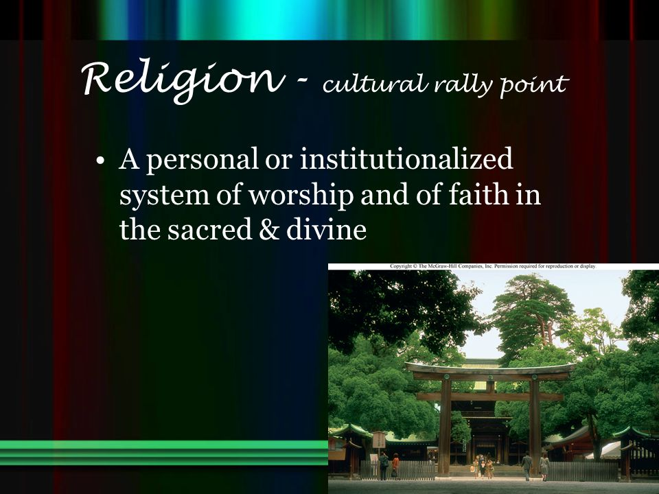 Religion - cultural rally point