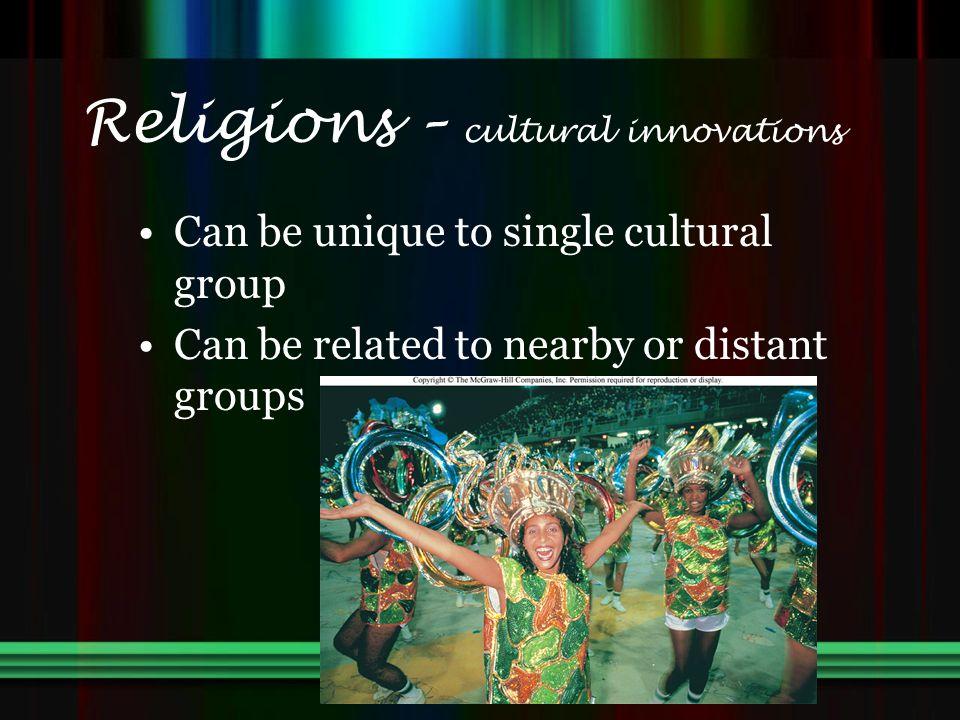 Religions – cultural innovations