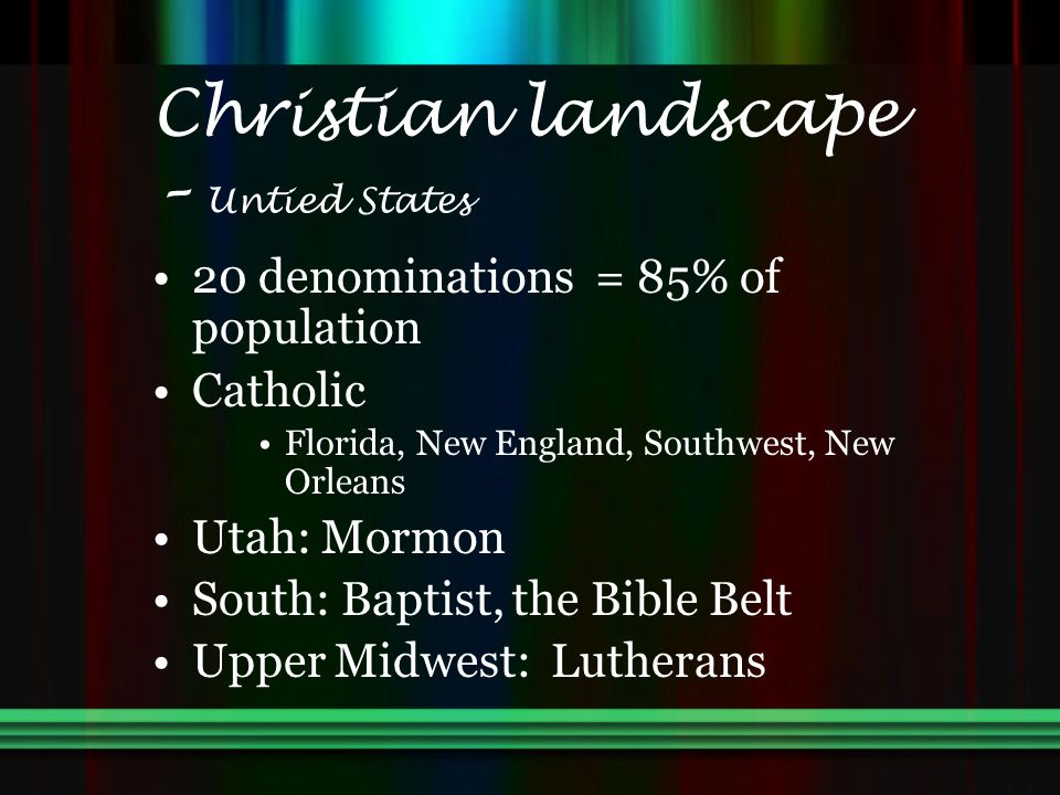 Christian landscape – Untied States