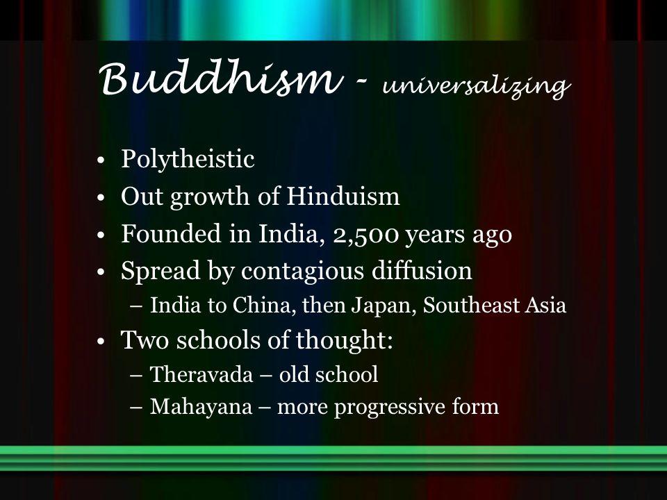 Buddhism - universalizing