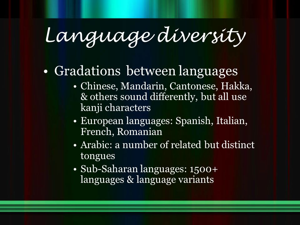 Language diversity Gradations between languages