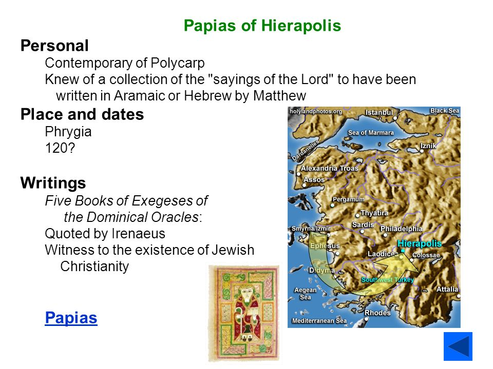 Papias of Hierapolis Personal Place and dates Writings Papias
