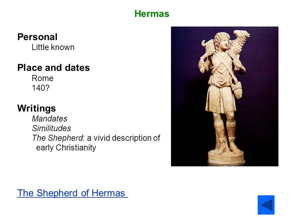 Hermas Personal Place and dates Writings The Shepherd of Hermas