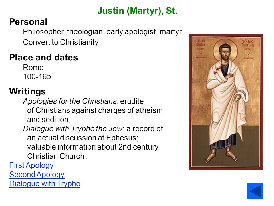 Justin (Martyr), St. Personal Place and dates Writings