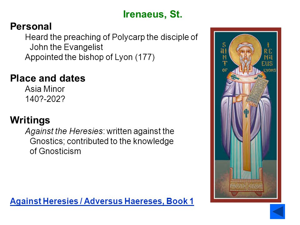 Irenaeus, St. Personal Place and dates Writings