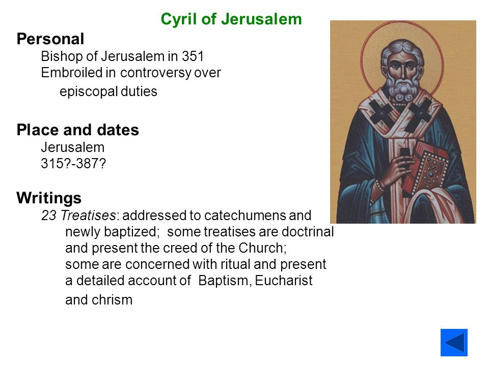 Cyril of Jerusalem Personal Place and dates Writings