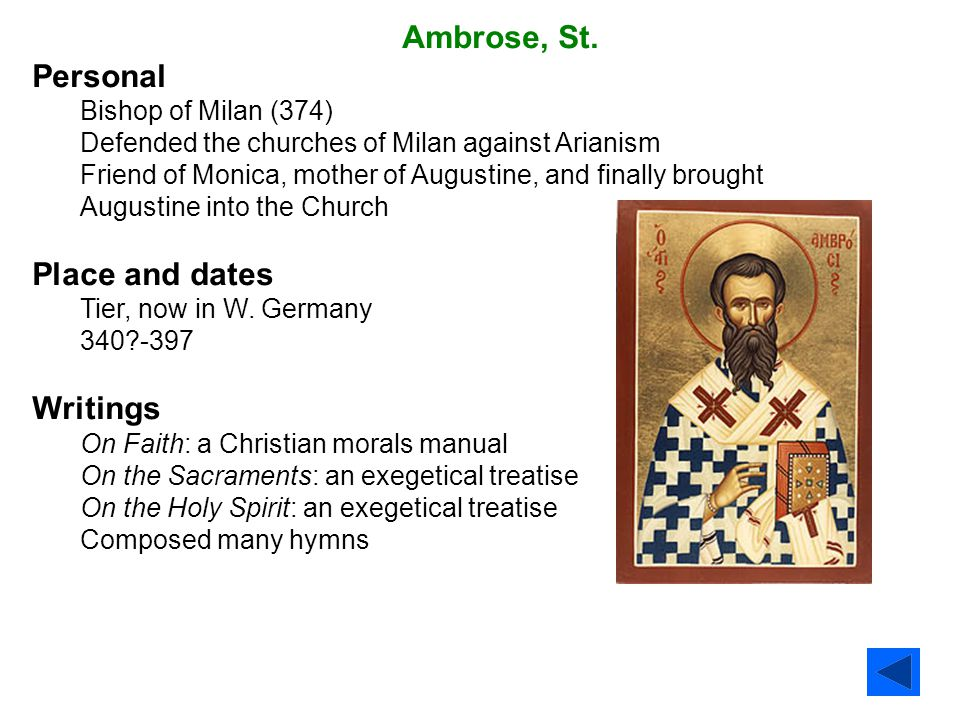 Ambrose, St. Personal Place and dates Writings