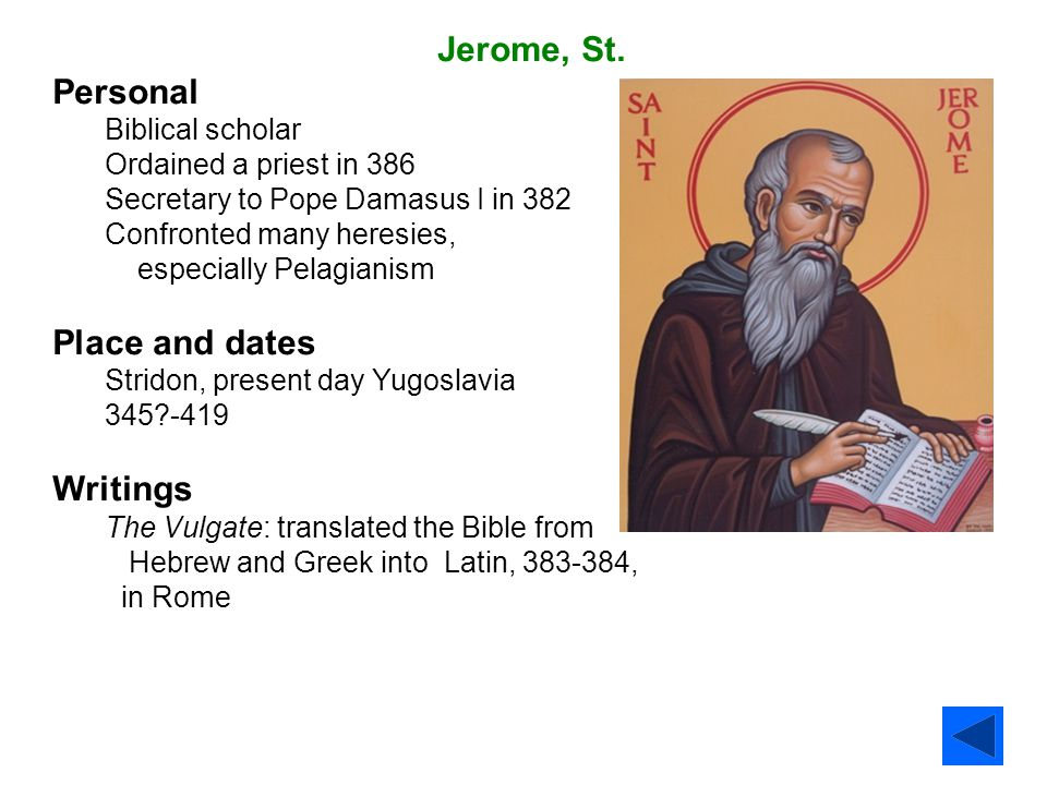 Jerome, St. Personal Place and dates Writings