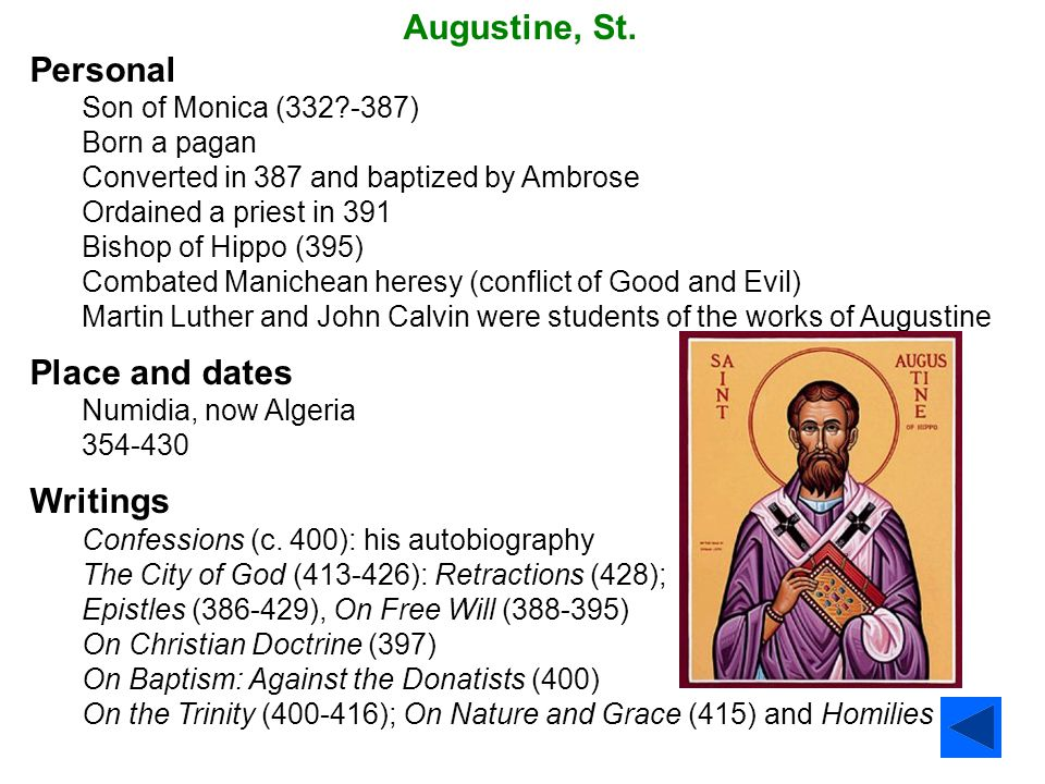 Augustine, St. Personal Place and dates Writings