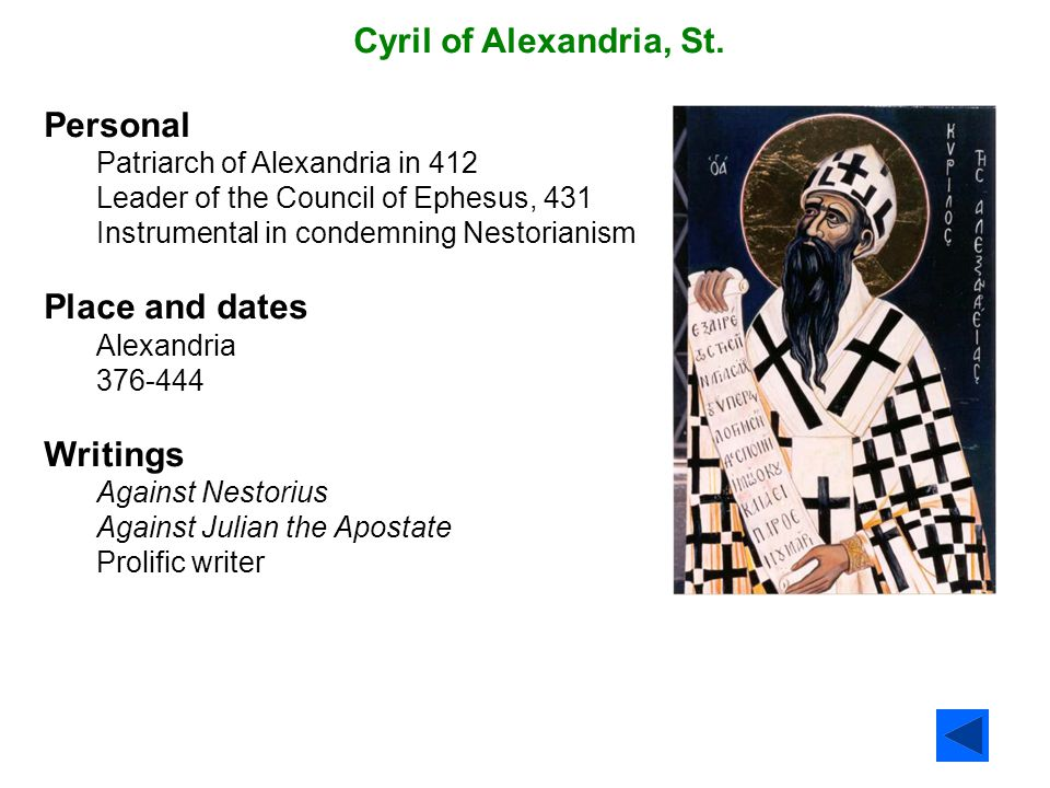 Cyril of Alexandria, St. Personal Place and dates Writings