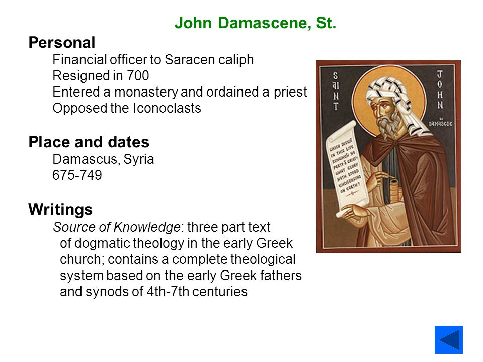 John Damascene, St. Personal Place and dates Writings