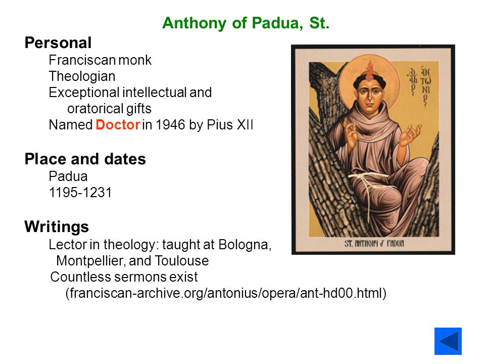 Anthony of Padua, St. Personal Place and dates Writings