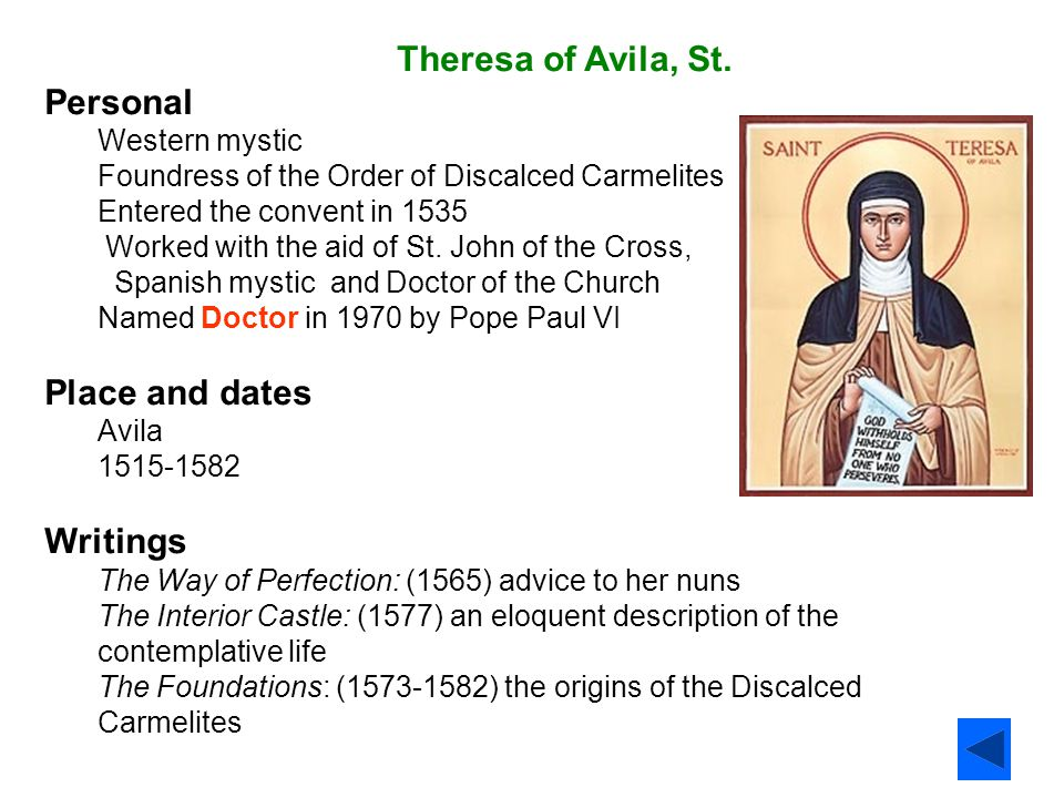 Theresa of Avila, St. Personal Place and dates Writings
