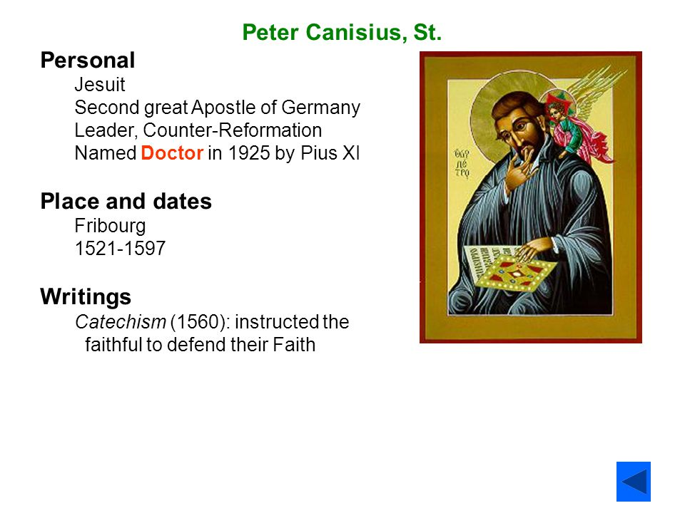 Peter Canisius, St. Personal Place and dates Writings
