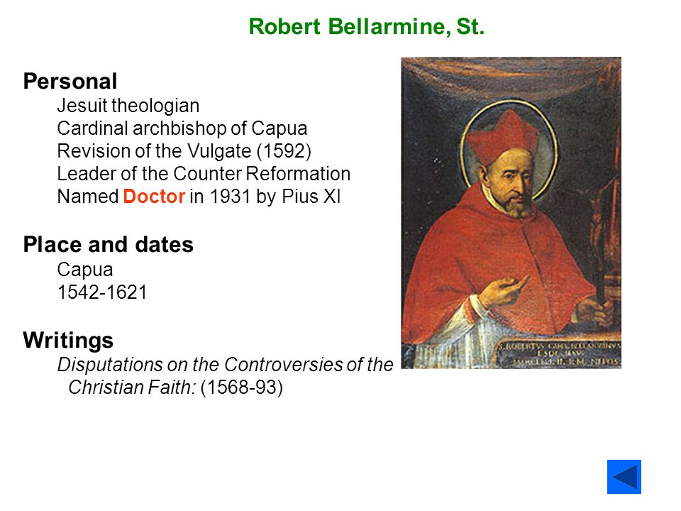 Robert Bellarmine, St. Personal Place and dates Writings
