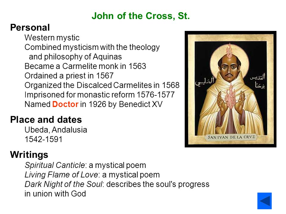 John of the Cross, St. Personal Place and dates Writings