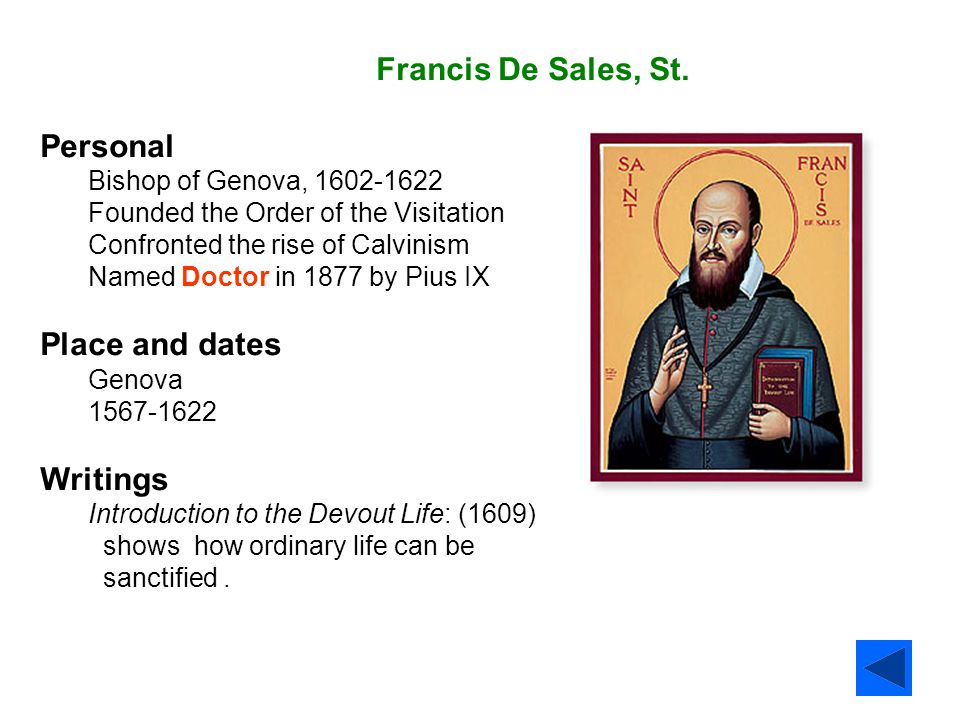 Francis De Sales, St. Personal Place and dates Writings