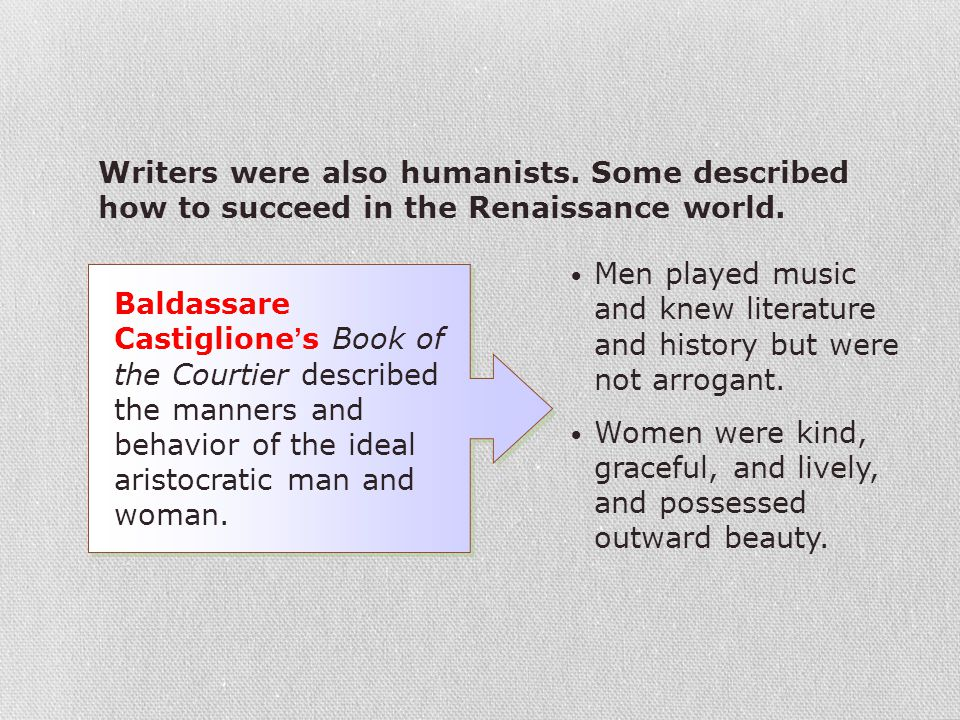 Writers were also humanists