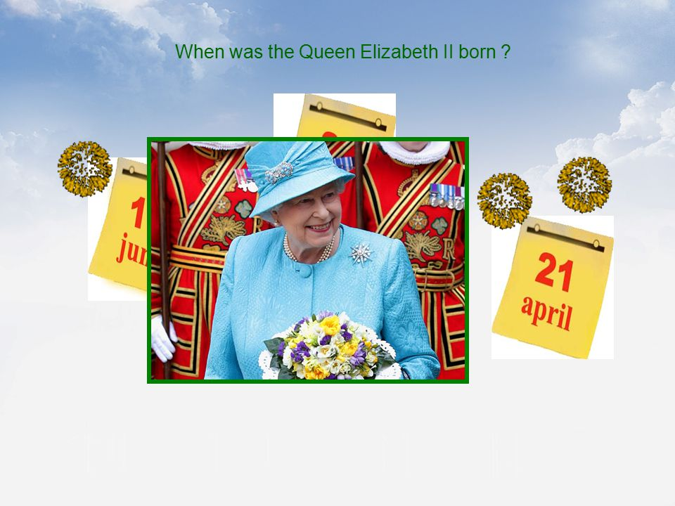When was the Queen Elizabeth II born