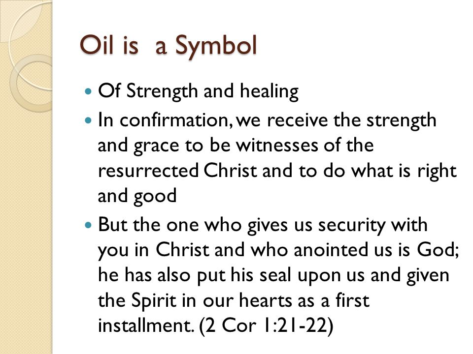 Oil is a Symbol Of Strength and healing