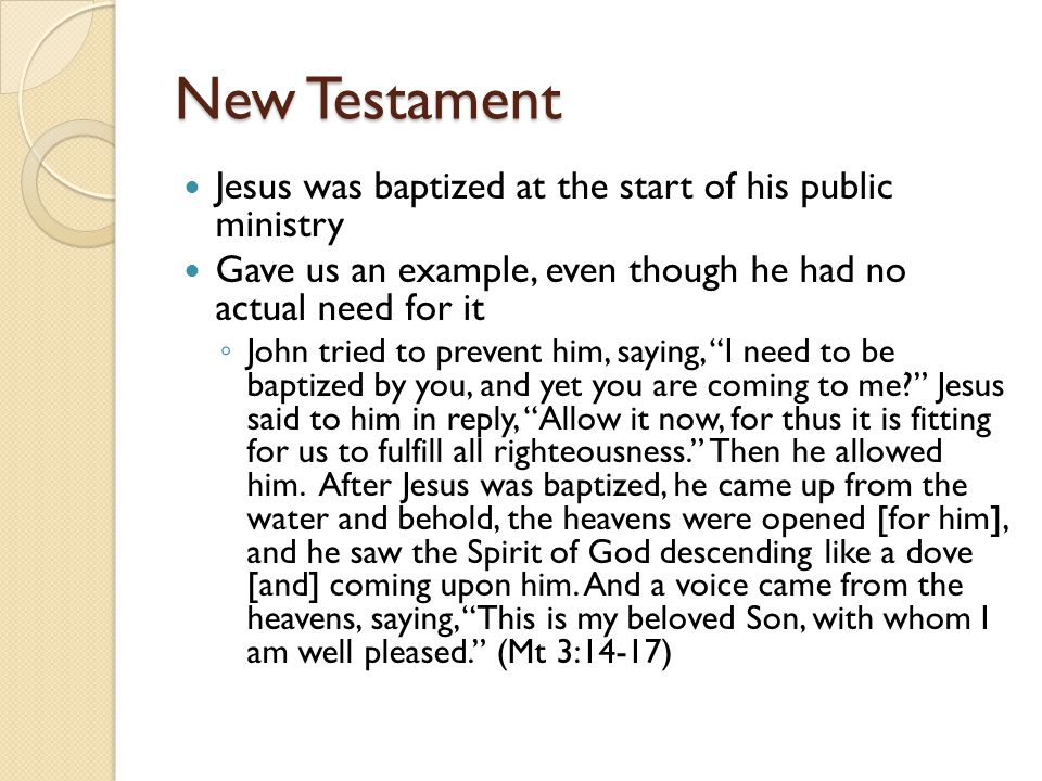 New Testament Jesus was baptized at the start of his public ministry