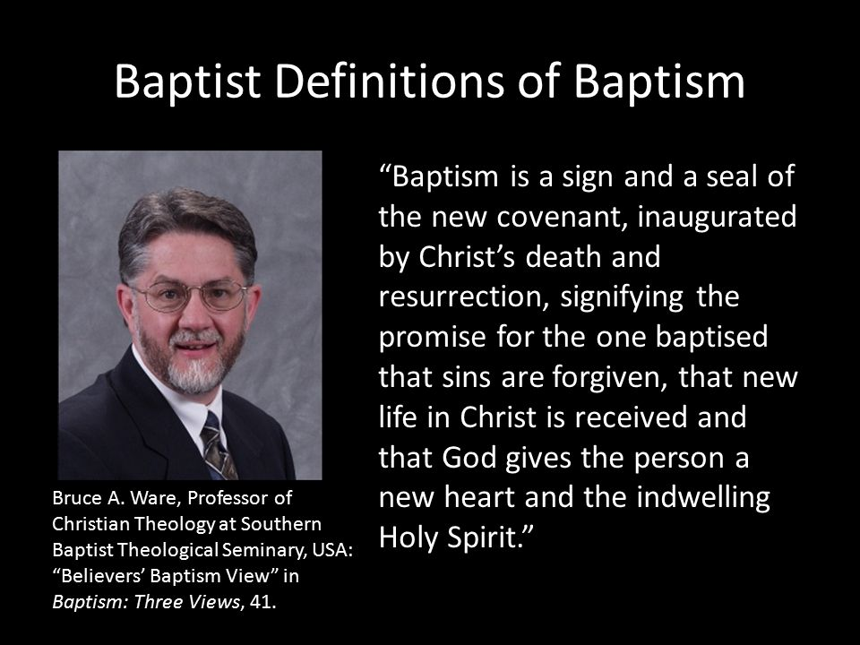 Baptist Definitions of Baptism