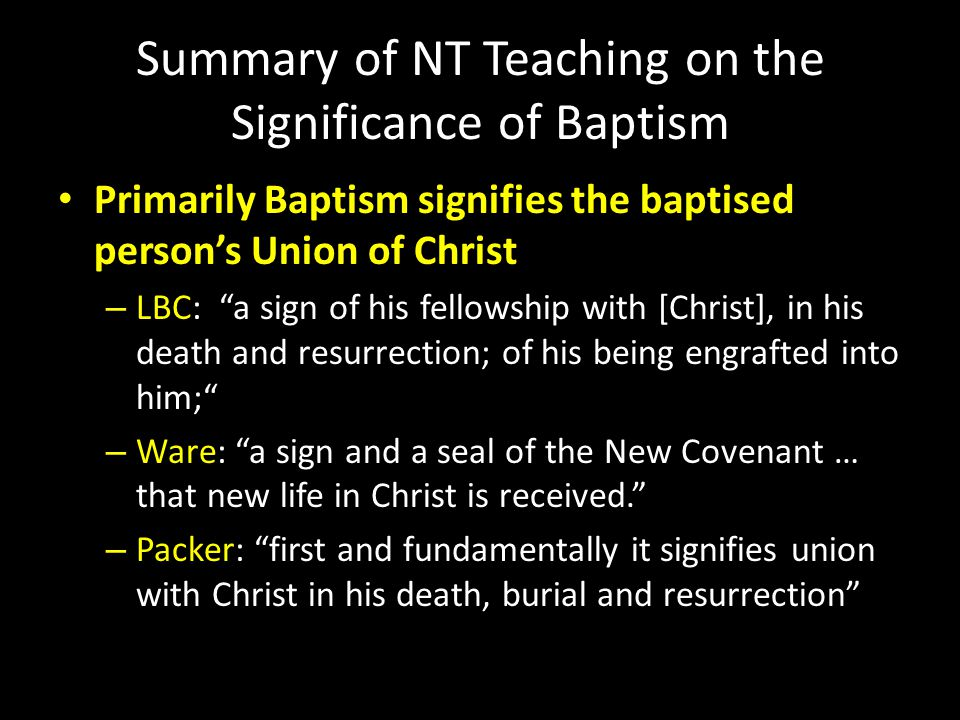 Summary of NT Teaching on the Significance of Baptism