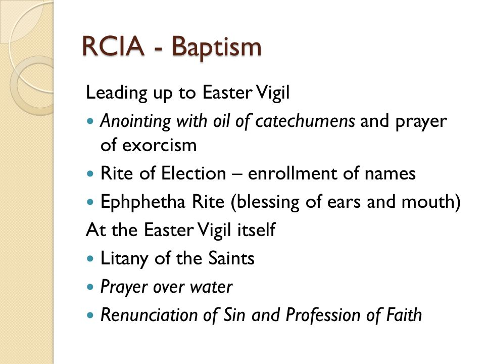 RCIA - Baptism Leading up to Easter Vigil
