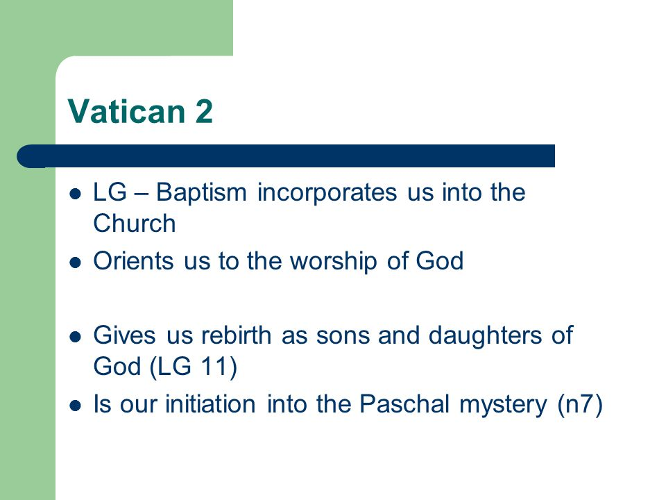 Vatican 2 LG – Baptism incorporates us into the Church