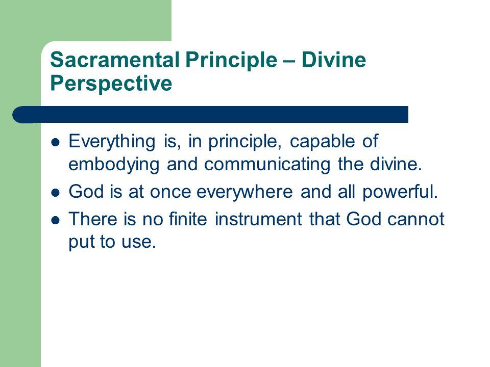 Sacramental Principle – Divine Perspective