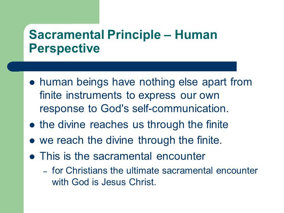 Sacramental Principle – Human Perspective