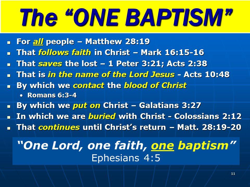 One Lord, one faith, one baptism Ephesians 4:5