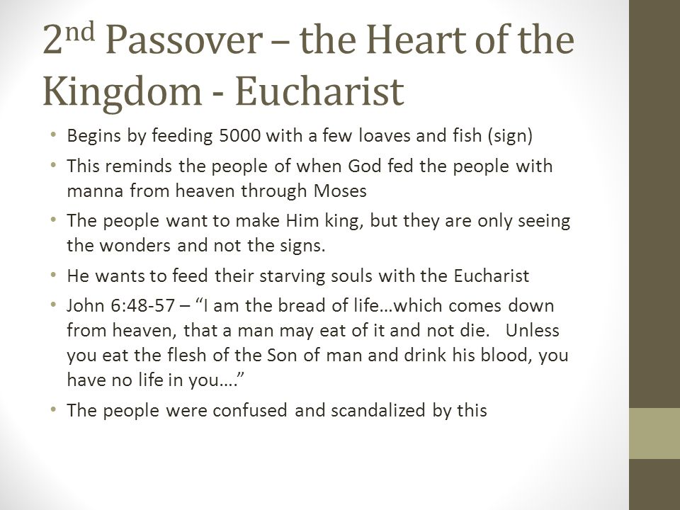 2nd Passover – the Heart of the Kingdom - Eucharist