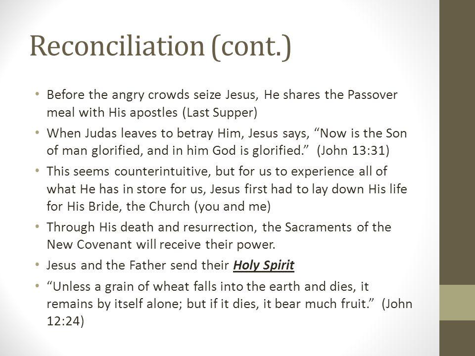 Reconciliation (cont.)