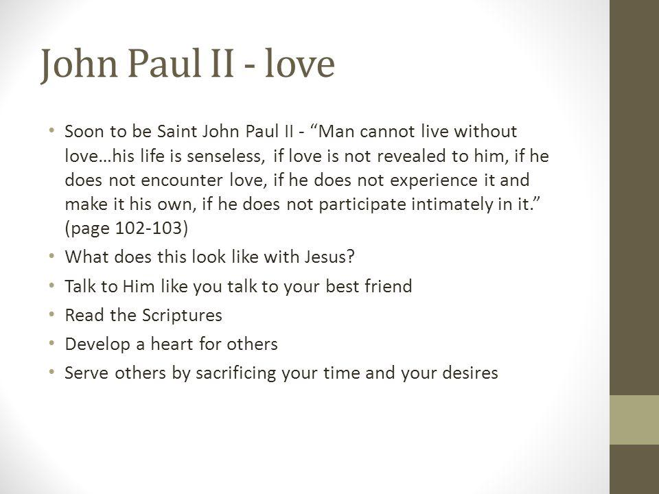 John Paul II - love