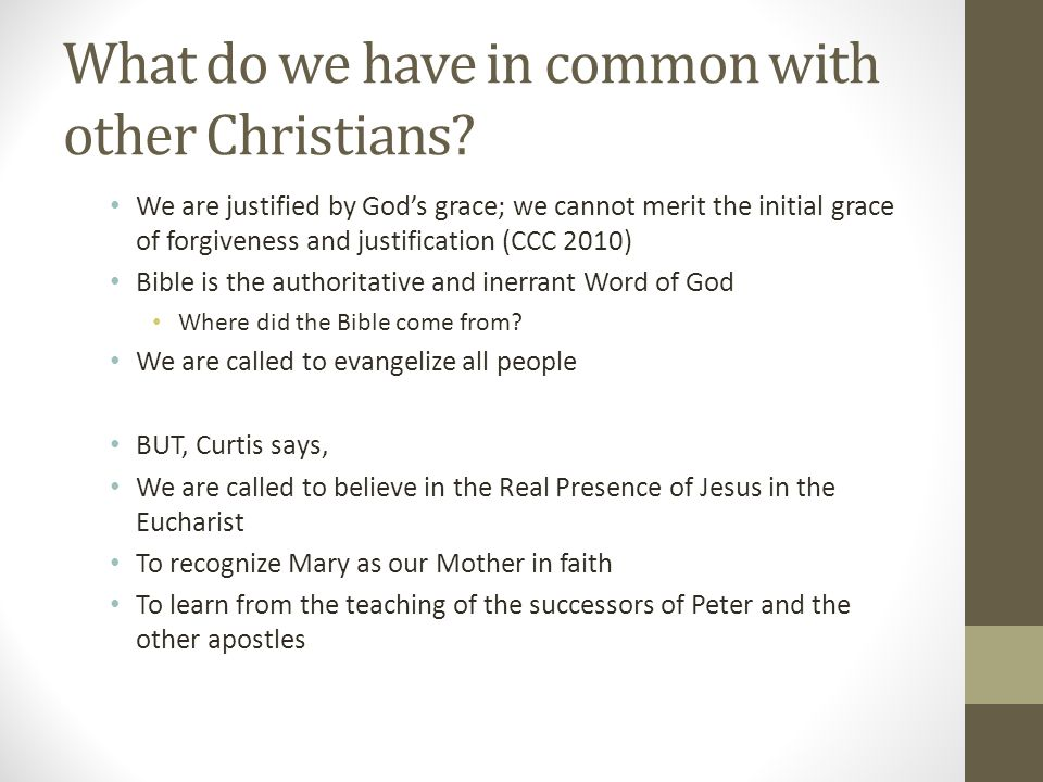 What do we have in common with other Christians