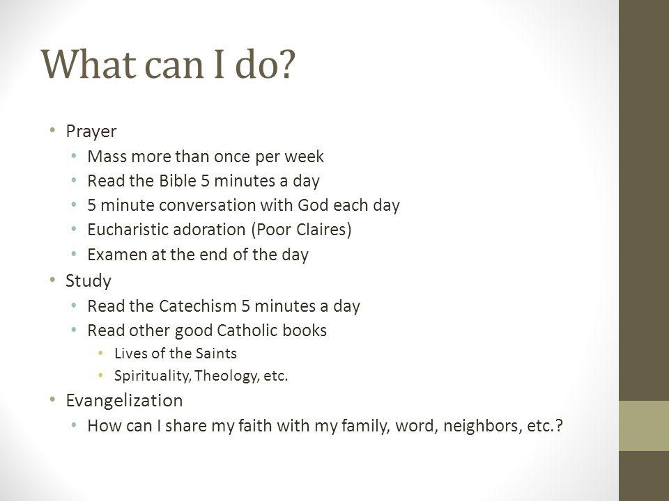 What can I do Prayer Study Evangelization