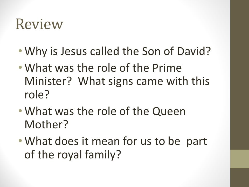Review Why is Jesus called the Son of David