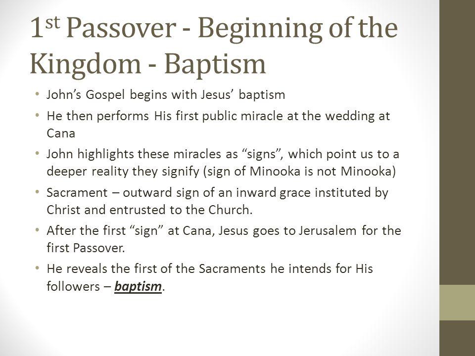 1st Passover - Beginning of the Kingdom - Baptism