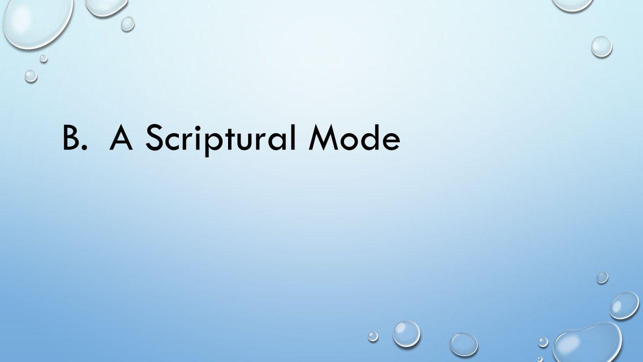 B. A Scriptural Mode