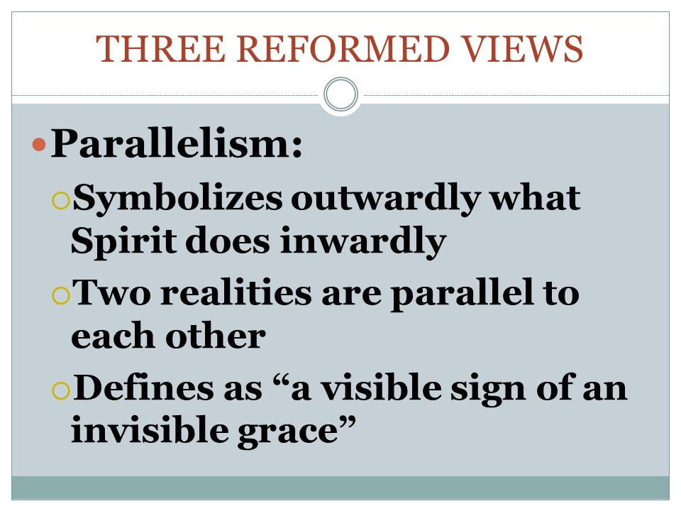 Parallelism: Three Reformed Views