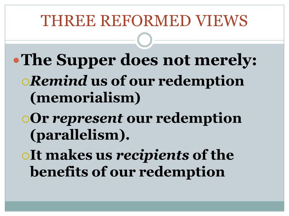 The Supper does not merely: