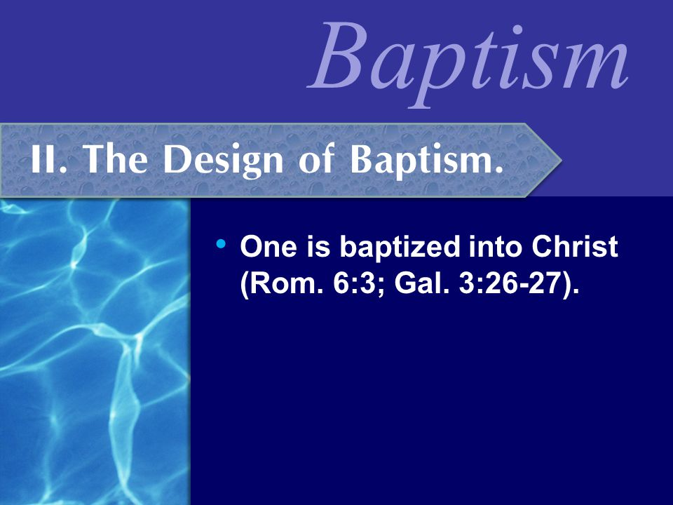 II. The Design of Baptism.