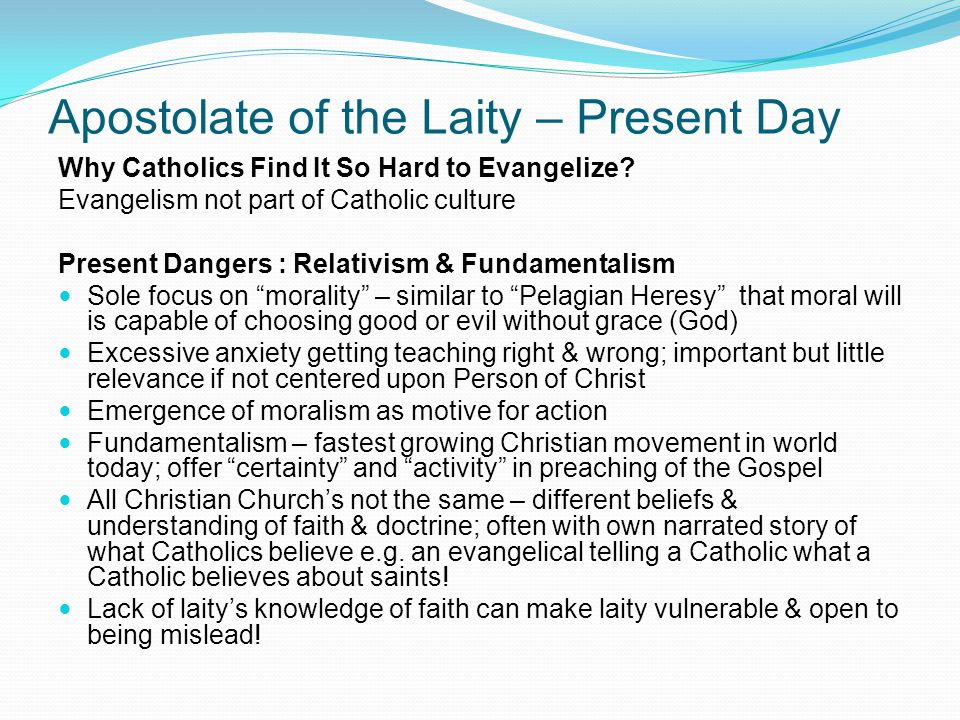 Apostolate of the Laity – Present Day