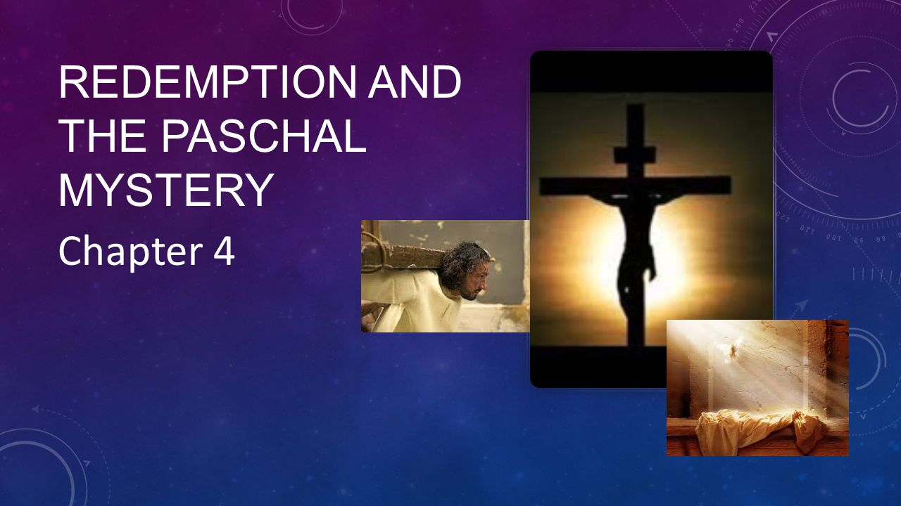 Redemption and the Paschal Mystery