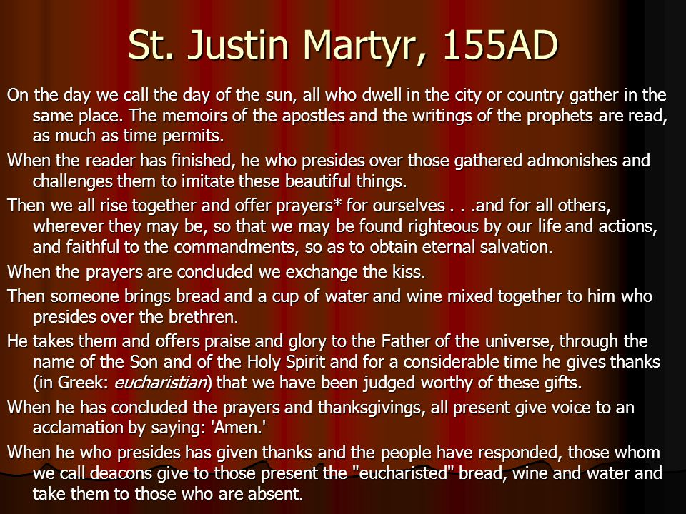 St. Justin Martyr, 155AD