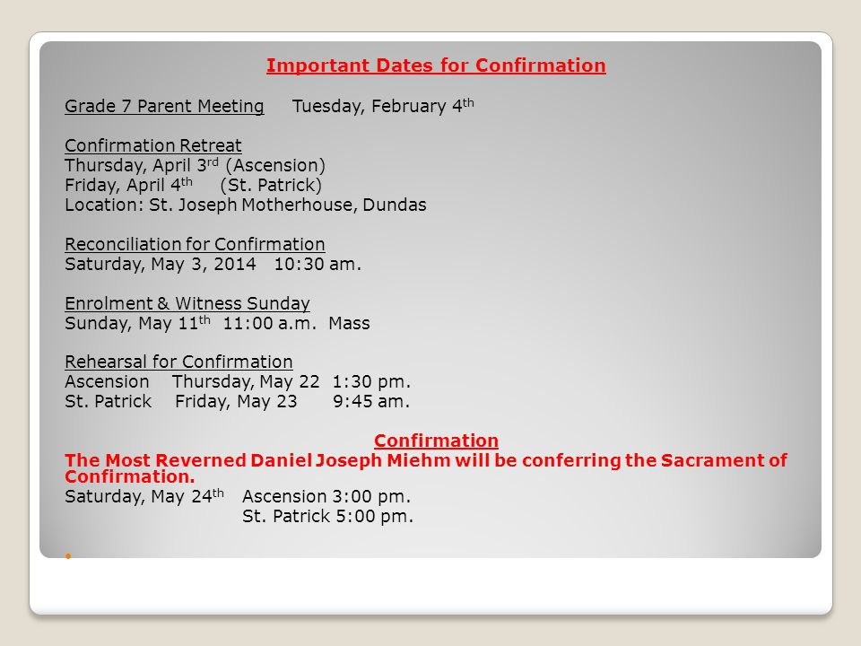 Important Dates for Confirmation