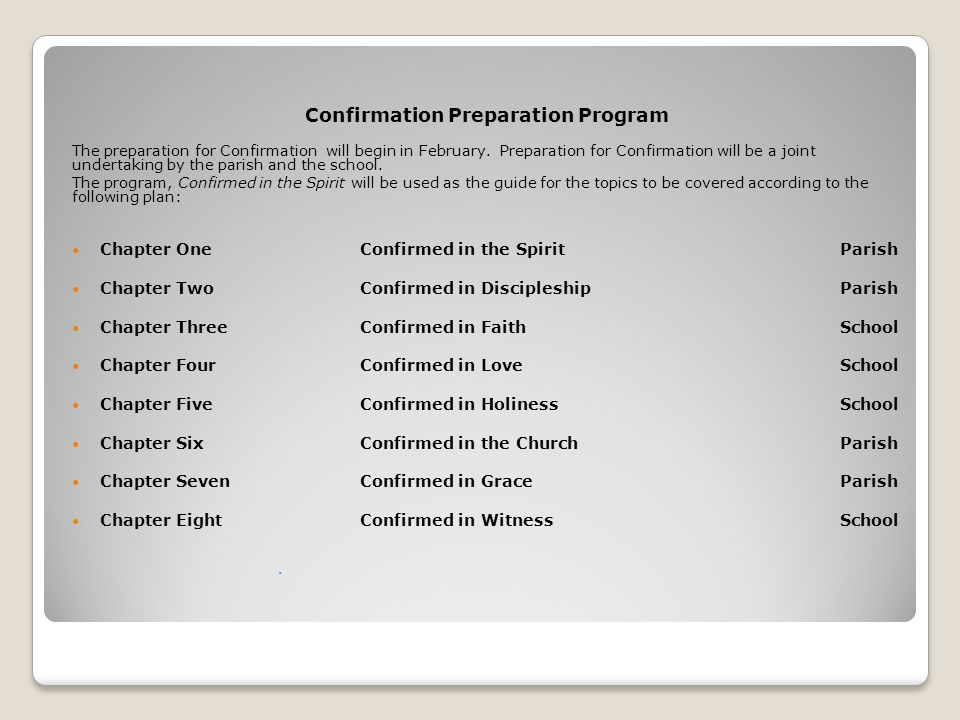 Confirmation Preparation Program